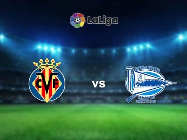 Nhận định Villarreal vs Alaves 00h00, 01/10 - VĐQG Tây Ban Nha
