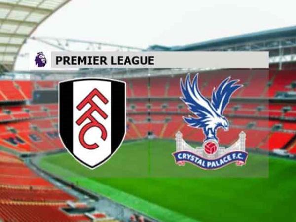 Nhận định Fulham vs Crystal Palace 21h00, 24/10 - Ngoại hạng Anh