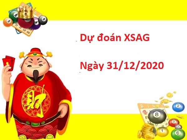 Dự đoán XSAG 31/12/2020