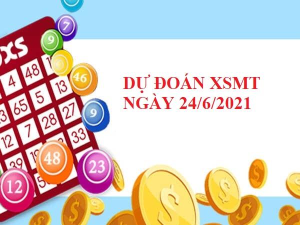 Dự Đoán XSMT 24/6/2021