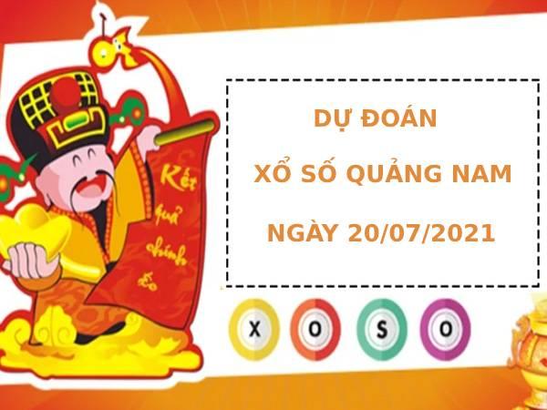 Dự đoán xổ số Quảng Nam 20/7/2021 hôm nay thứ 3
