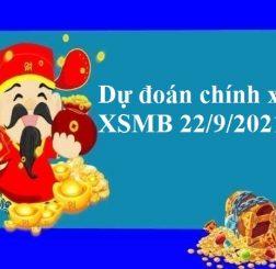 Dự đoán chính xác XSMB 22/9/2021