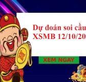 Dự đoán soi cầu XSMB 12/10/2021